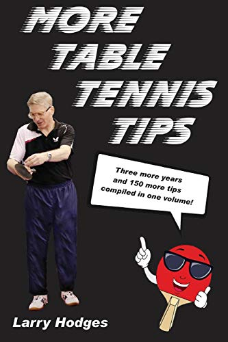 More Table Tennis Tips von CreateSpace Independent Publishing Platform