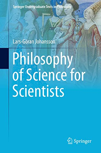 Philosophy of Science for Scientists (Springer Undergraduate Texts in Philosophy)