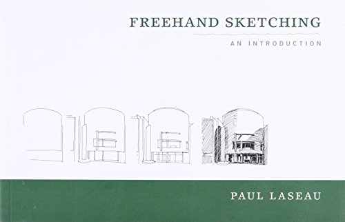 Freehand Sketching: An Introduction von Laseau, Paul