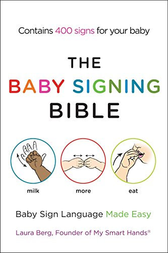 The Baby Signing Bible: Baby Sign Language Made Easy von Penguin