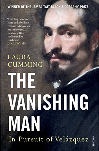 The Vanishing Man: In Pursuit of Velazquez von Random House Uk; Vintage
