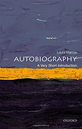 Autobiography: A Very Short Introduction (Very Short Introductions) von Oxford University Press
