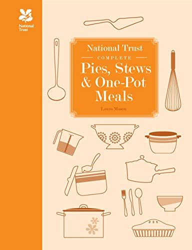 National Trust Complete Pies, Stews and One-pot Meals (National Trust Food)