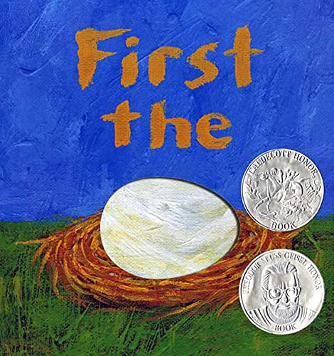 First the Egg (Theodor Seuss Geisel Honor Book (Awards)) von Roaring Brook Press