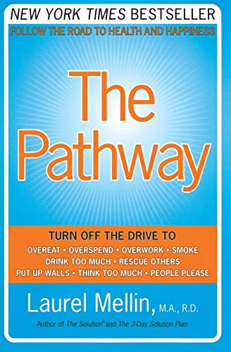 The Pathway: Follow the Road to Health and Happiness von William Morrow & Company