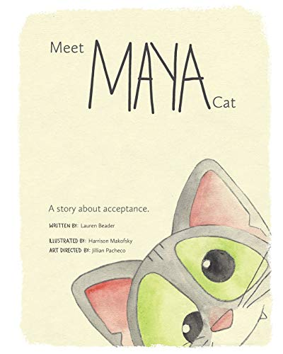 Meet Maya Cat: A story about acceptance. von CreateSpace Independent Publishing Platform