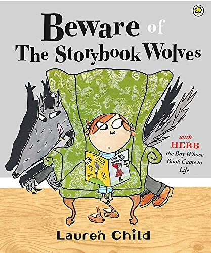 Beware of the Storybook Wolves von Orchard Books