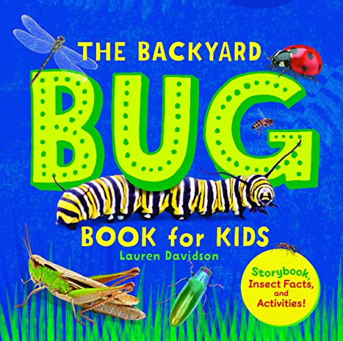 The Backyard Bug Book for Kids: Storybook, Insect Facts, and Activities von ROCKRIDGE PR