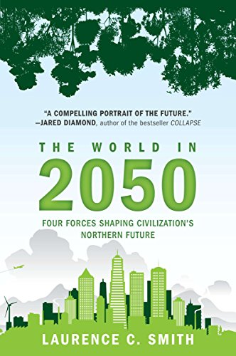The World in 2050: Four Forces Shaping Civilization's Northern Future von Plume