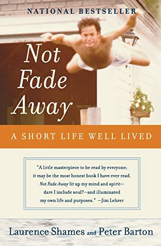 Not Fade Away: A Short Life Well Lived von Harper Perennial