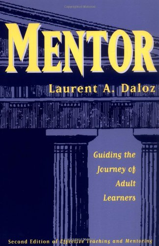 Mentor: Guiding Journey Adult: Guiding the Journey of Adult Learners (Jossey Bass Higher & Adult Education Series) von PFEIFFER & CO