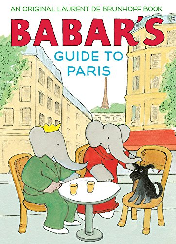 De Brunhoff, L: Babar's Guide to Paris von Harry N. Abrams