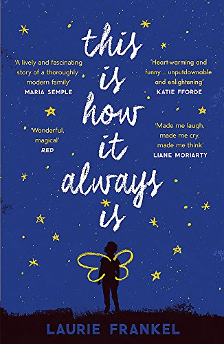 This Is How It Always Is: The warm and uplifting novel about a family keeping a big secret von Headline Review