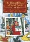 The Painted House of Maud Lewis: Conserving a Folk Art Treasure von GOOSE LANE ED