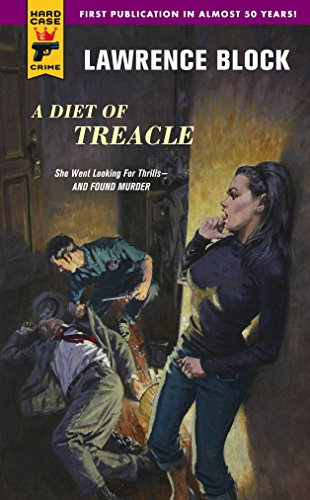 A Diet of Treacle (Hard Case Crime, Band 39) von Hard Case Crime