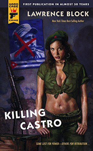 Killing Castro (Hard Case Crime Novels) von Hard Case Crime