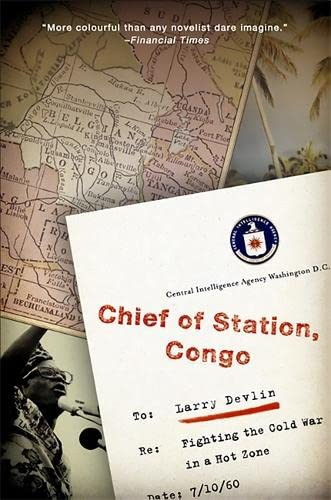 Chief of Station, Congo: Fighting the Cold War in a Hot Zone von PublicAffairs