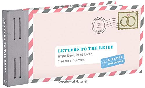 Letters to the Bride: Write Now. Read Later. Treasure Forever (Letters to My) von Letters to My