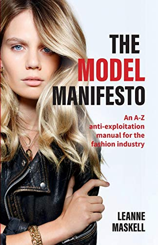 The Model Manifesto: An A-Z anti-exploitation manual for the fashion industry von Practical Inspiration Publishing