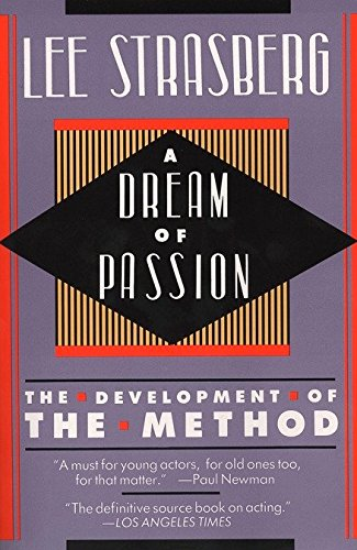 A Dream of Passion: The Development of the Method von Plume Books