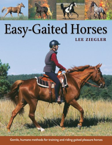 Easy-Gaited Horses: Gentle, Humane Methods for Training and Riding Gaited Pleasure Horses von Storey Publishing