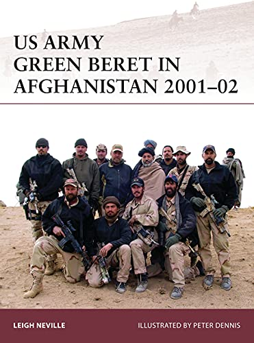 US Army Green Beret in Afghanistan 2001-02 (Warrior, Band 179) von Warrior