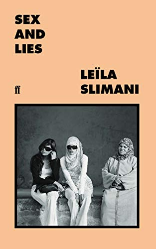Slimani, L: Sex and Lies von Faber & Faber, London