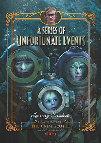 A Series of Unfortunate Events #11: The Grim Grotto Netflix Tie-in von HarperCollins