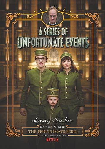 A Series of Unfortunate Events #12: The Penultimate Peril Netflix Tie-in von HarperCollins