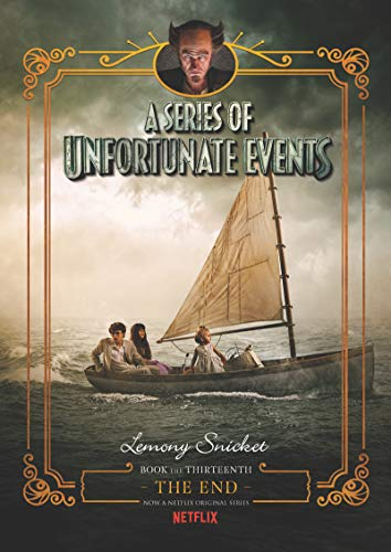 A Series of Unfortunate Events #13: The End Netflix Tie-in von HarperCollins