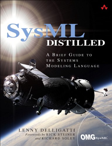 SysML Distilled: A Brief Guide to the Systems Modeling Language von Addison Wesley