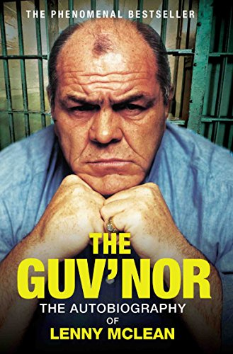 The Guv'nor: The Autobiography of Lenny McLean von John Blake Publishing Ltd