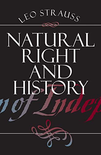 Natural Right and History (Walgreen Foundation Lectures) von University of Chicago Press