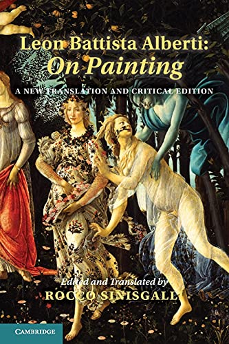 Leon Battista Alberti: On Painting: A New Translation And Critical Edition von Cambridge University Press