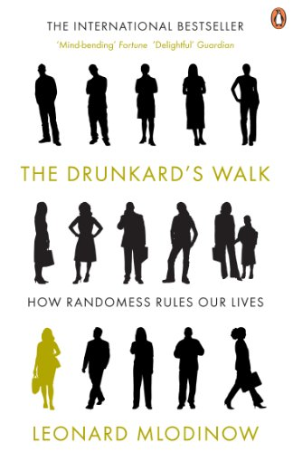 The Drunkard's Walk: How Randomness Rules Our Lives von Penguin