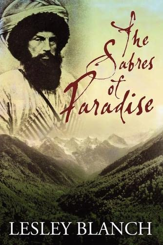 The Sabres of Paradise: Conquest and Vengeance in the Caucasus von bookblast epublishing
