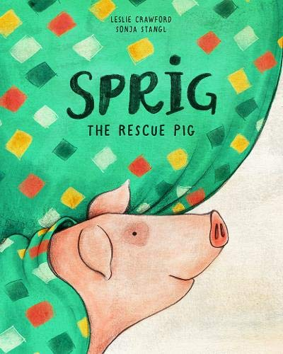 Sprig the Rescue Pig von Stone Pier Press