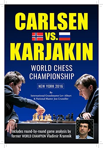 World Chess Championship: Carlsen V. Karjakin: New York, 2016