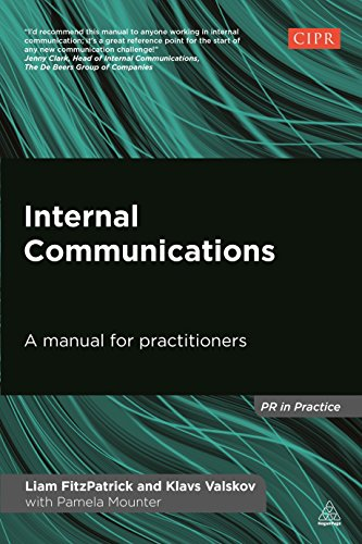 Internal Communications: A Manual for Practitioners (Pr in Practice) von Kogan Page