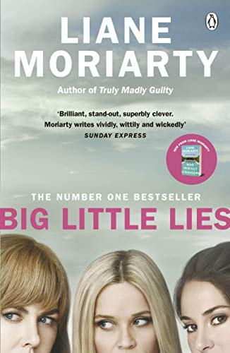 Big Little Lies: The No.1 bestseller behind the award-winning TV series von Penguin Books Ltd (UK)