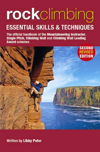 Rock Climbing: Essential Skills & Techniques (Mountain Leader Training Handb) von Cordee