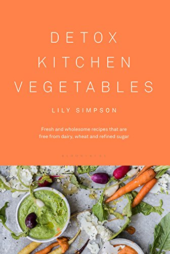 Detox Kitchen Vegetables von Bloomsbury Publishing