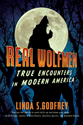 Real Wolfmen: True Encounters in Modern America von TarcherPerigee