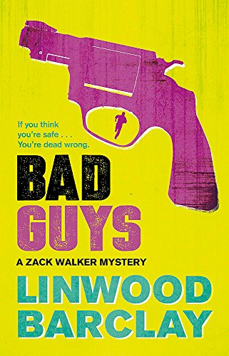 Bad Guys: A Zack Walker Mystery #2 von Orion