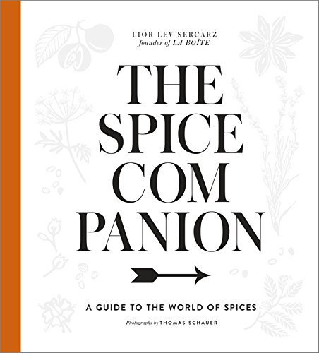 The Spice Companion: A Guide to the World of Spices: A Cookbook von Clarkson Potter