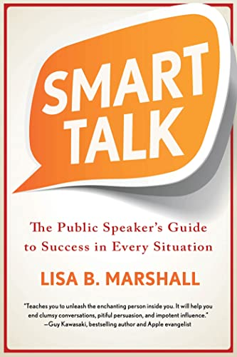 Smart Talk: The Public Speaker's Guide to Success in Every Situation (Quick & Dirty Tips) von GRIFFIN