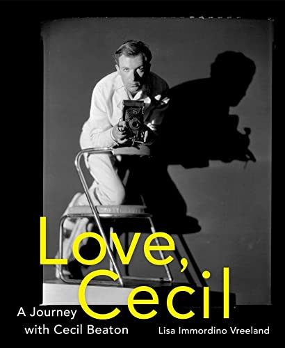 Love, Cecil: A Journey with Cecil Beaton von Abrams & Chronicle Books