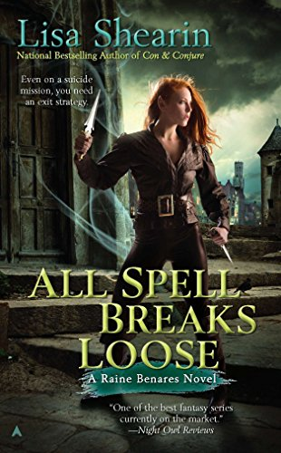 All Spell Breaks Loose (Raine Benares, Band 6) von Ace Books