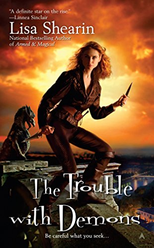 The Trouble with Demons (Raine Benares, Band 3)