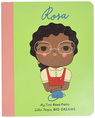 Rosa Parks: My First Rosa Parks (My First Rosa Parks: Little People, Big Dreams, Band 9) von FRANCES LINCOLN